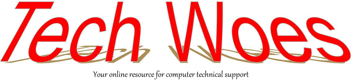 Tech Woes, your online  resource for computer technical support